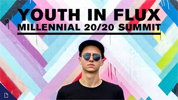 Youth in Flux: Millennial 20/20 Summit