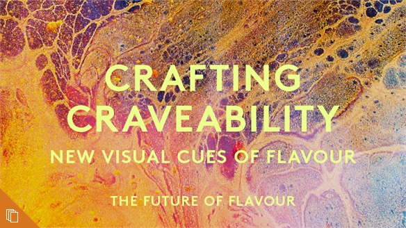 Crafting Craveability: New Visual Cues of Flavour