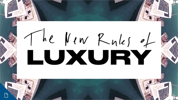 2017 - The New Rules of Luxury