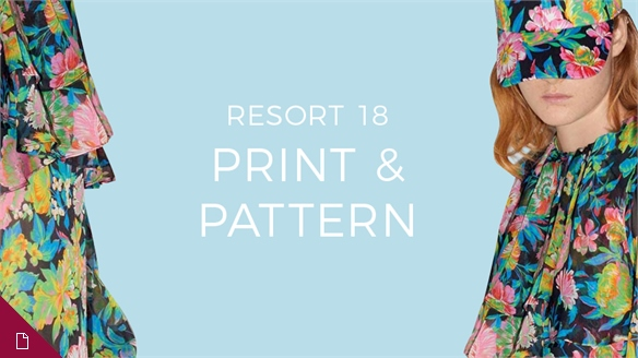 Resort 18: Print & Pattern Edit