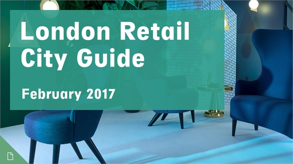 Retail City Guide: London, February 2017