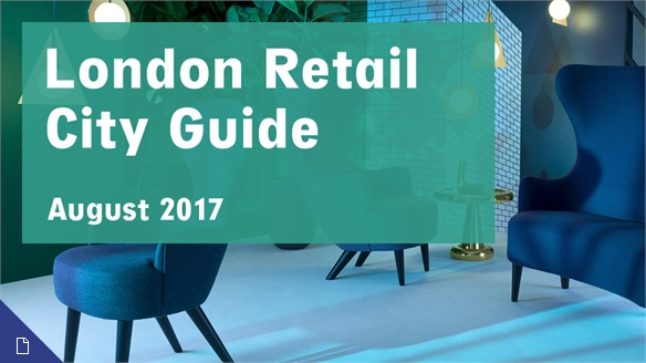 Retail City Guide: London, August 2017