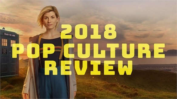 2018 Pop Culture Review