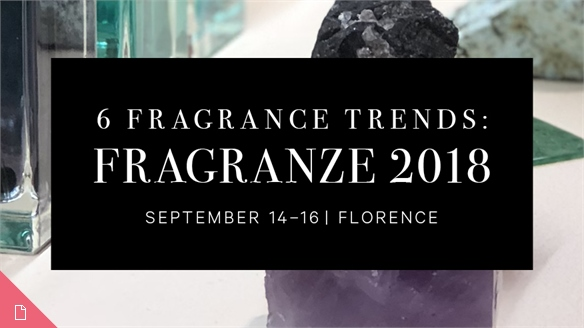 6 Fragrance Trends: Pitti Fragranze 2018