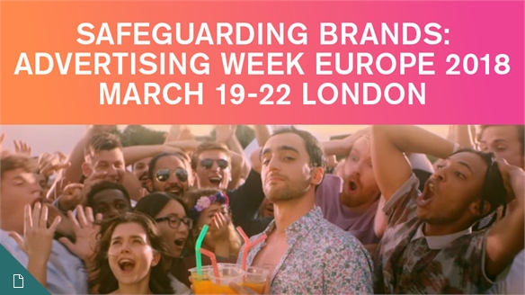 Safeguarding Brands: Advertising Week Europe 2018