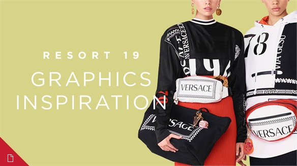 Resort 19: Graphics Inspiration