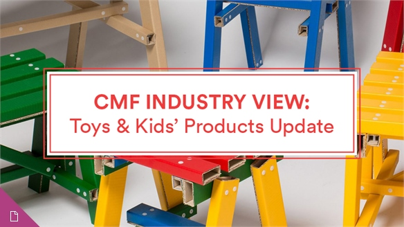 CMF Industry View: Toys & Kids' Products Update