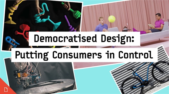 Democratised Design: Putting Consumers in Control