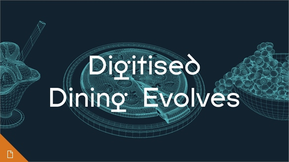Digitised Dining Evolves