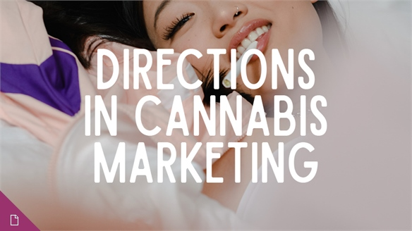 Directions in Cannabis Marketing