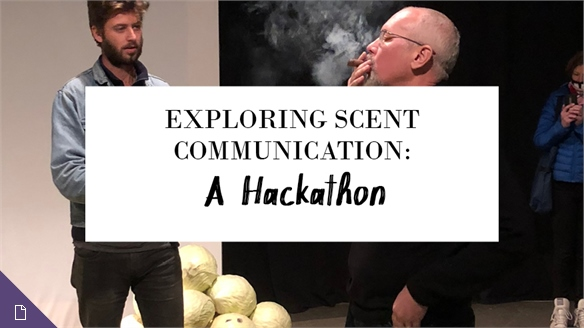 Exploring Scent Communication: A Hackathon