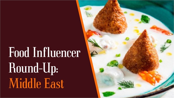 Food Influencer Round-Up: Middle East