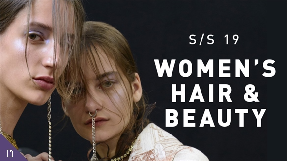 S/S 19 Women's: Hair & Beauty