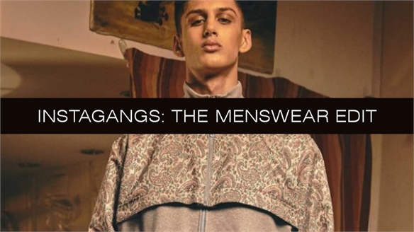 Instagangs: The Menswear Edit
