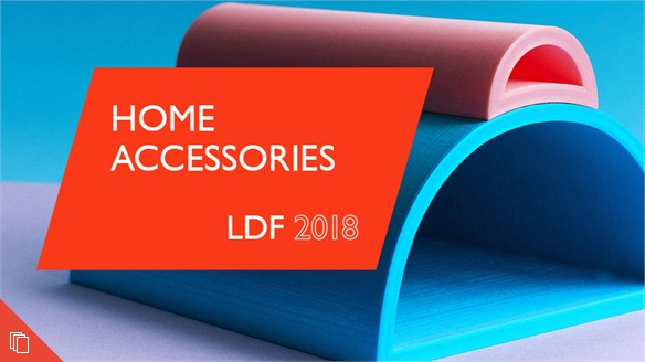 LDF 2018: Home Accessories