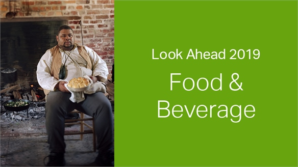 2019: Look Ahead – Food & Beverage