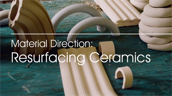 Material Direction: Resurfacing Ceramics