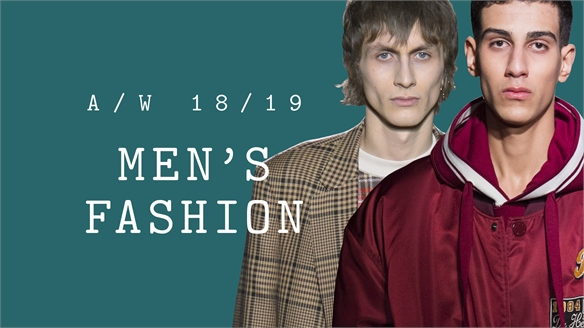 A/W 18/19 Men's: Fashion