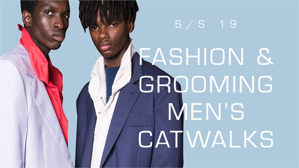 Fashion & Grooming: Men's Catwalks S/S 19