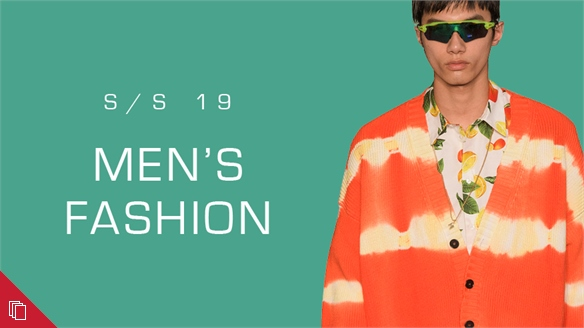 S/S 19 Men's: Fashion