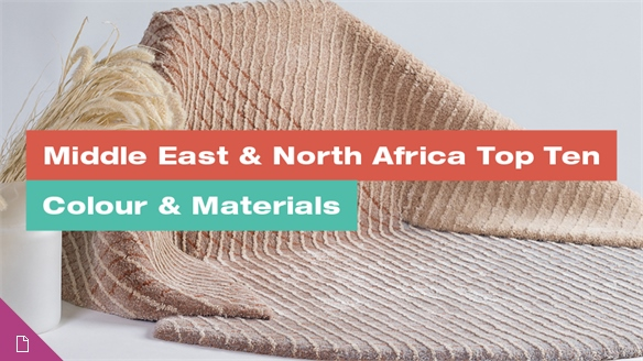 Middle East & North Africa Top 10: Colour & Materials