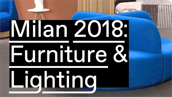 Milan 2018: Furniture & Lighting