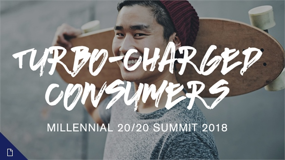 Turbo-Charged Consumers: Millennial 20/20 Summit 2018