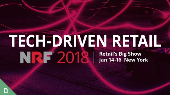 NRF 2018, Retail's Big Show: Tech-Driven Retail