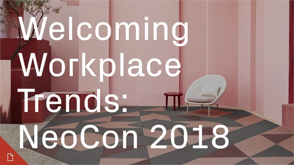 Welcoming Workplace Trends: NeoCon 2018