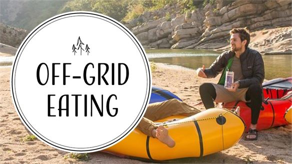 Off-Grid Eating