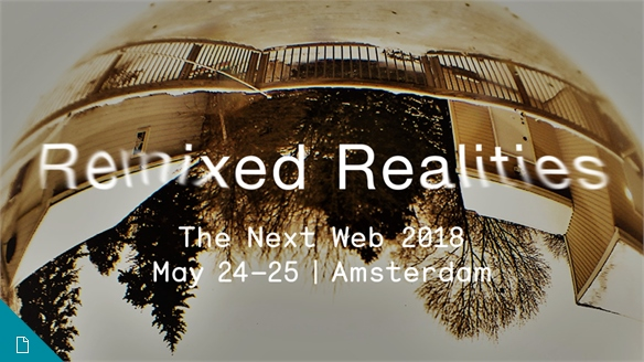 Remixed Realities: The Next Web 2018