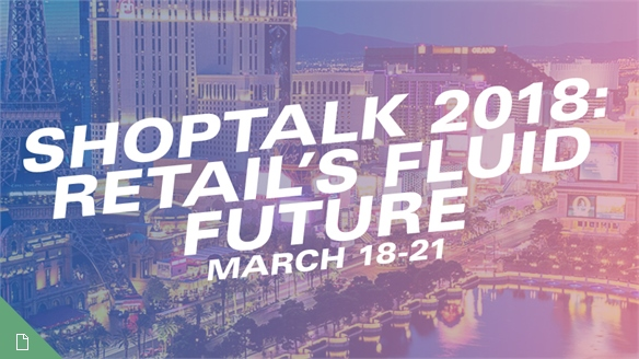 Shoptalk 2018, Las Vegas