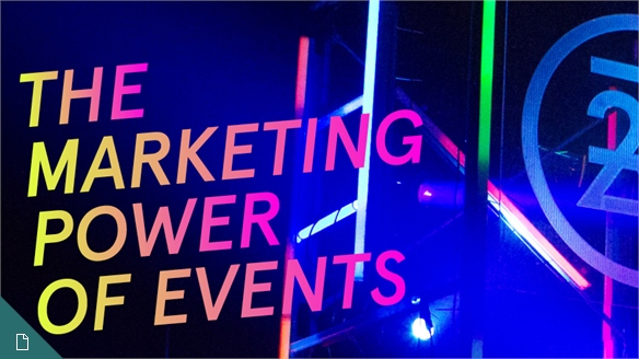 The Marketing Power of Events