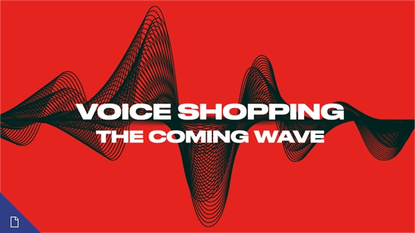 Voice Shopping: The Coming Wave