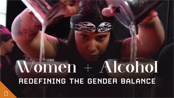 Women + Alcohol: Redefining the Gender Balance