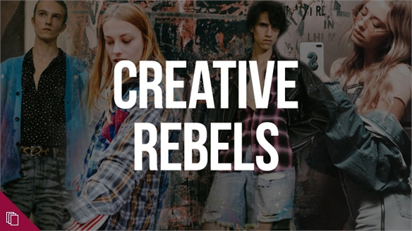 Youth Style Tribes: Creative Rebels