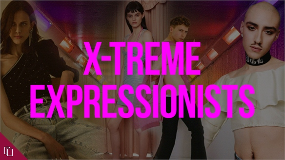 Youth Style Tribes: X-Treme Expressionists