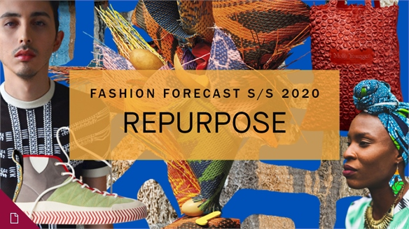 Fashion Forecast S/S 20: Repurpose