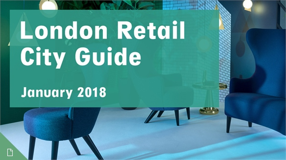 Retail City Guide: London, January 2018