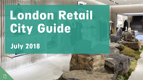 Retail City Guide: London, July 2018