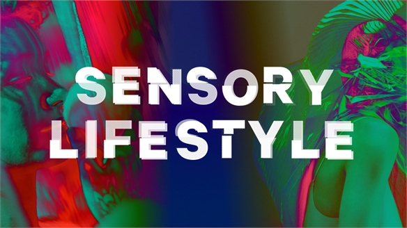 The Sensory Opportunity: Lifestyle