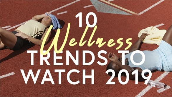 10 Wellness Trends to Watch 2019