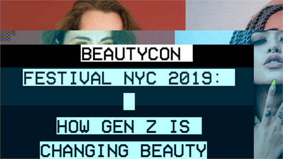 Beautycon Festival NYC 2019: How Gen Z is Changing Beauty