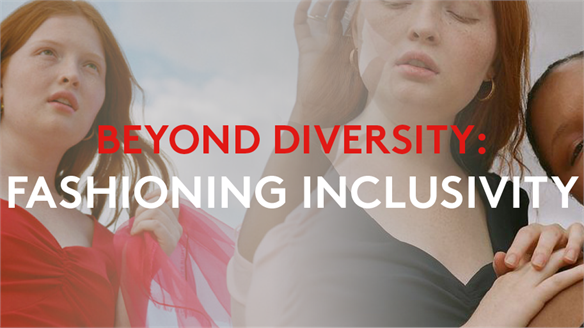 Beyond Diversity: Fashioning Inclusivity