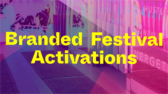 Branded Festival Activations, 2019