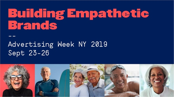 Advertising Week NY 2019: Building Empathetic Brands