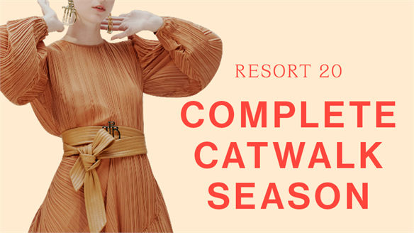 Resort 20 Complete Catwalk Season