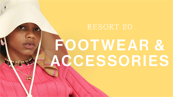 Resort 20: Footwear & Accessories