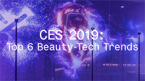CES 2019: Top 6 Beauty-Tech Trends