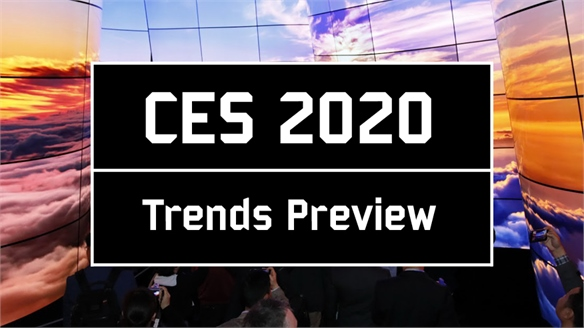 CES 2020: Trends Preview